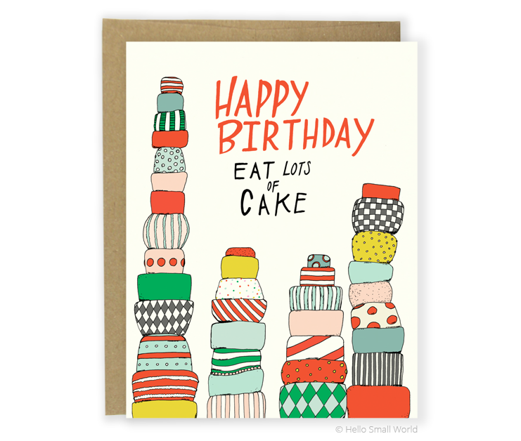 eat lots of cake card