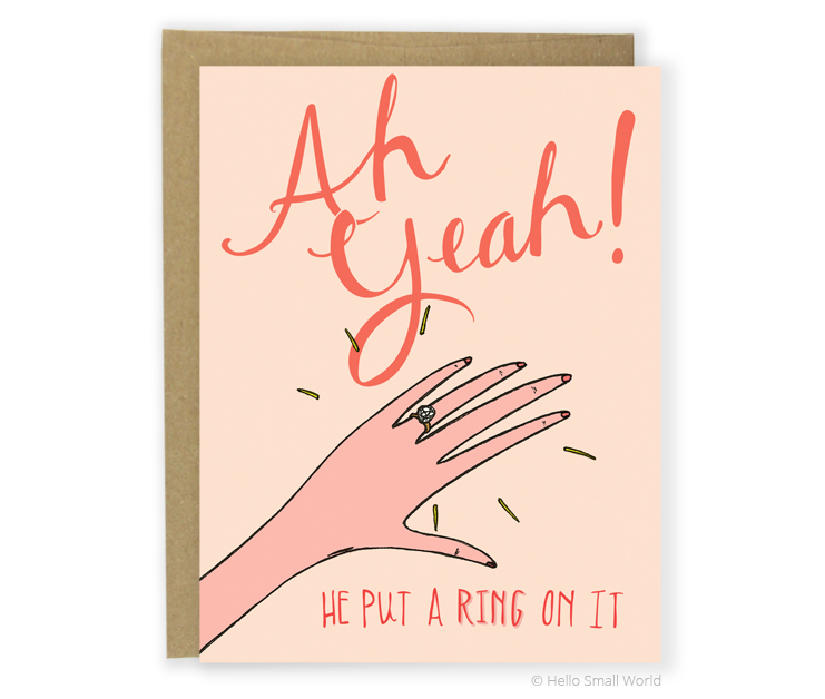 he put a ring on it engagement card