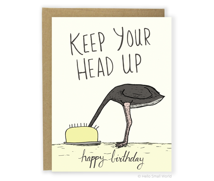 keep your head up birthday card