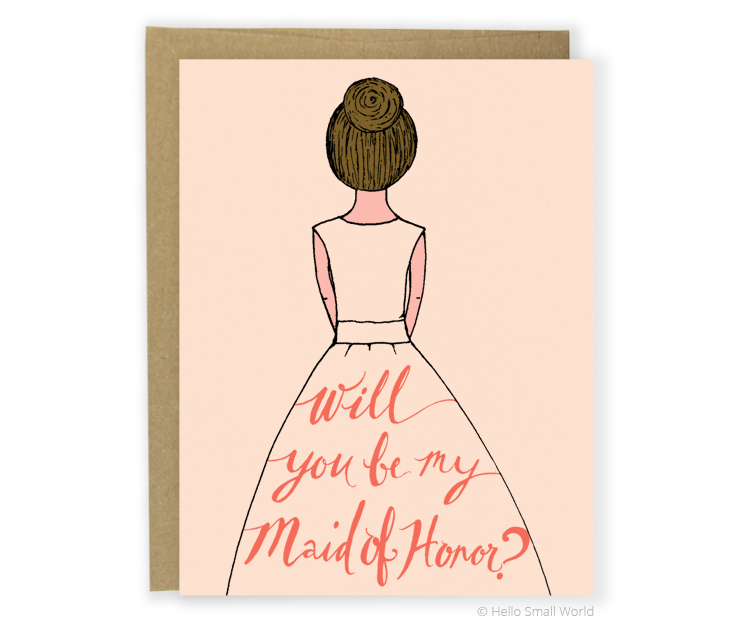 maid of honor brunette card