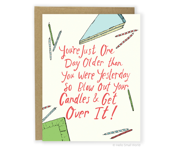one day older bday card