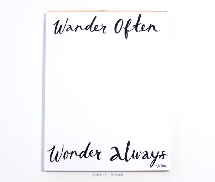 wander often wonder always notepad