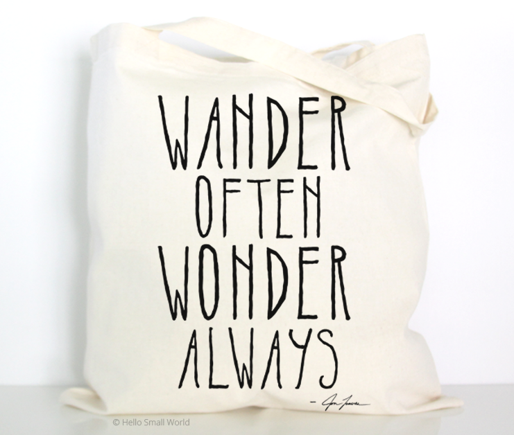 wander often wonder always tote