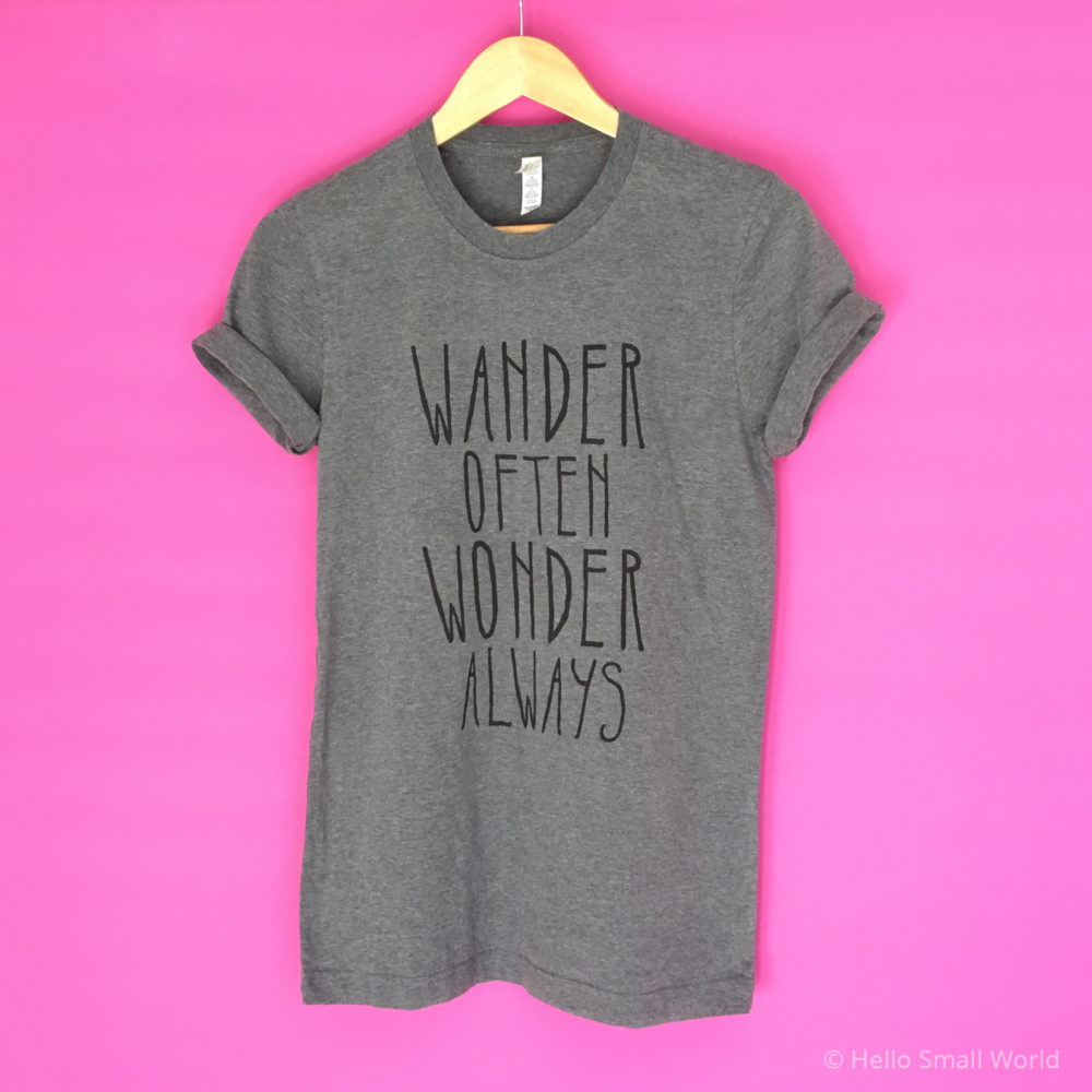 wander often wonder always tshirt original