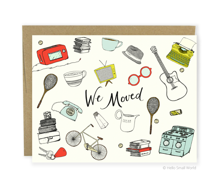 we moved things card