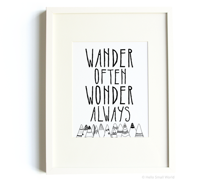 wander often wonder always original 8x10 print