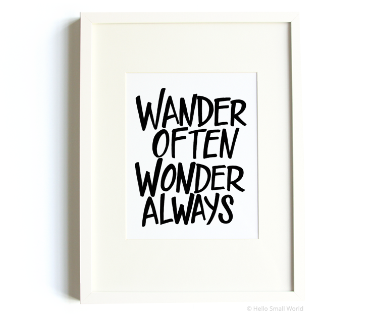 bold wander often wonder always 8x10 print