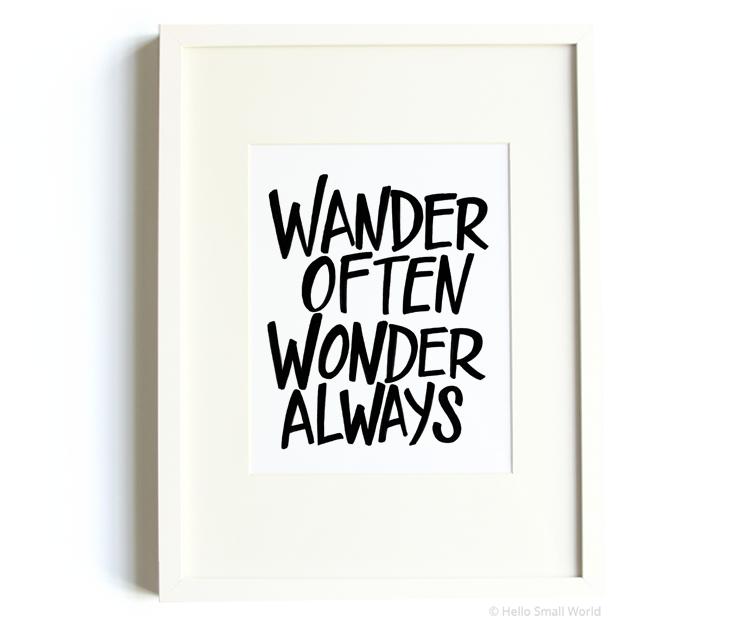 bold wander often wonder always 8x10 print