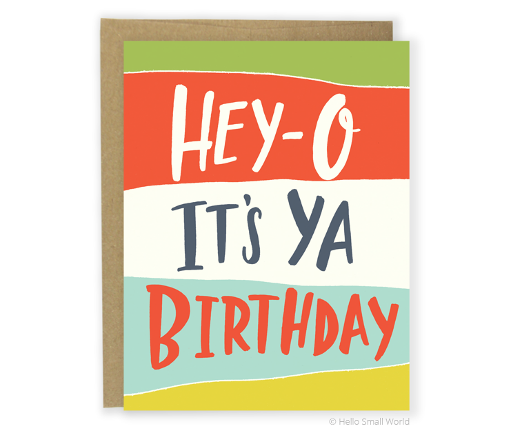 hey-o birthday card