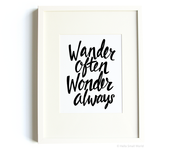 wander often wonder always bold cursive 8x10 print
