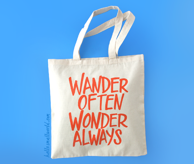 wander often wonder always tote - bold red
