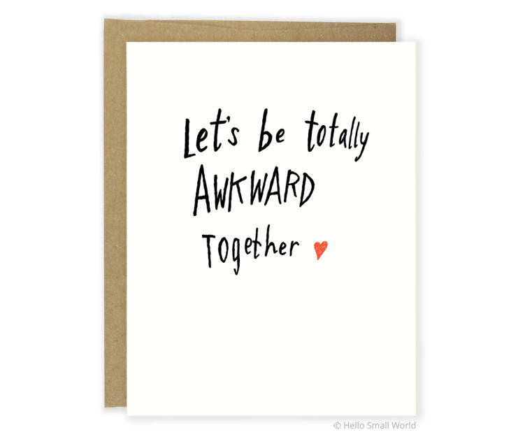 awkward together card