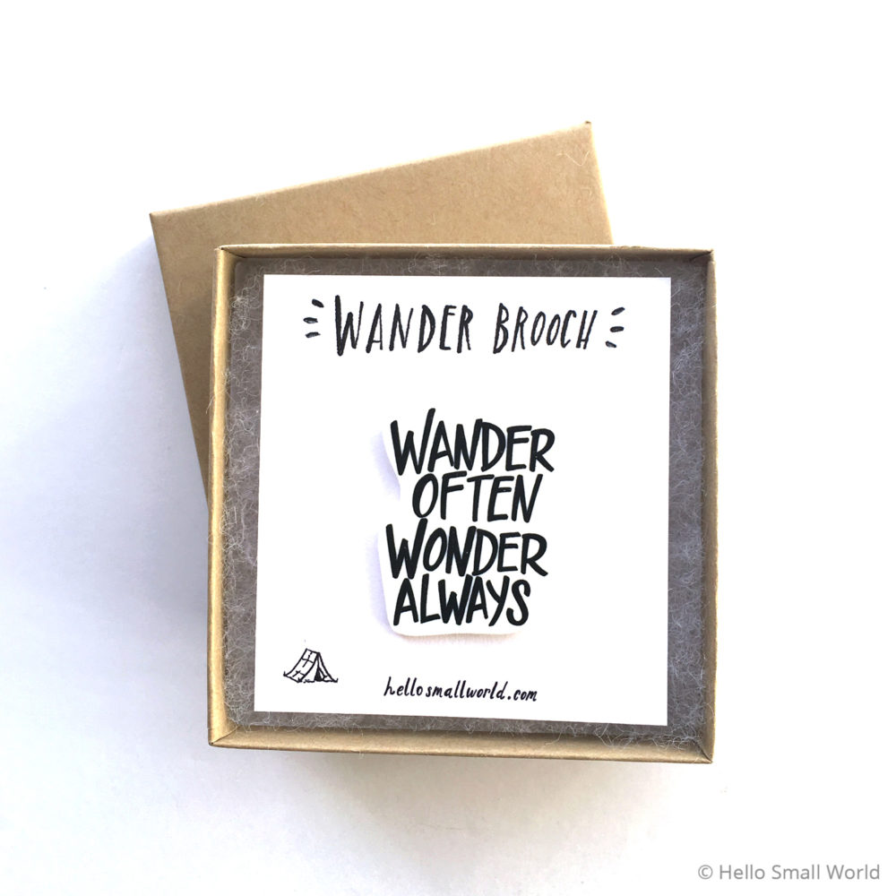 wander often wonder always brooch in box