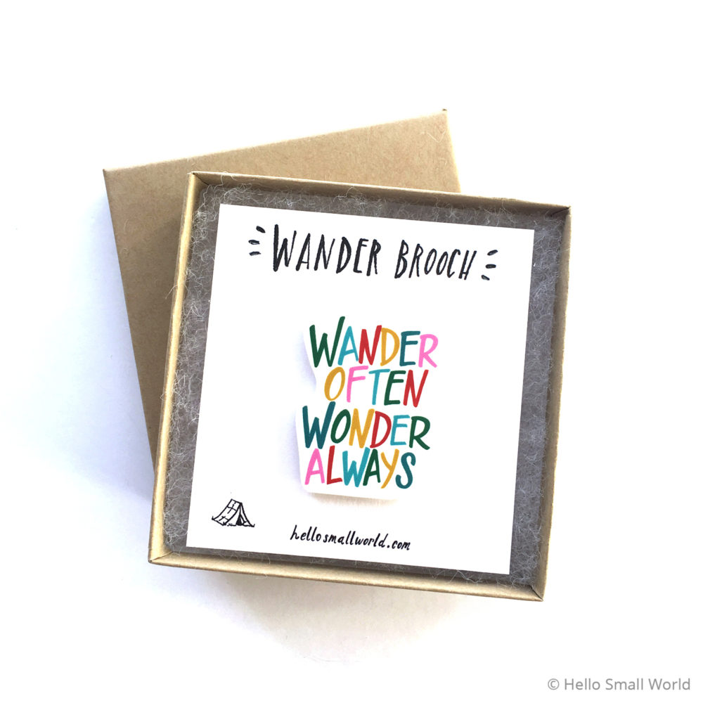 wander often wonder always colorful brooch in box