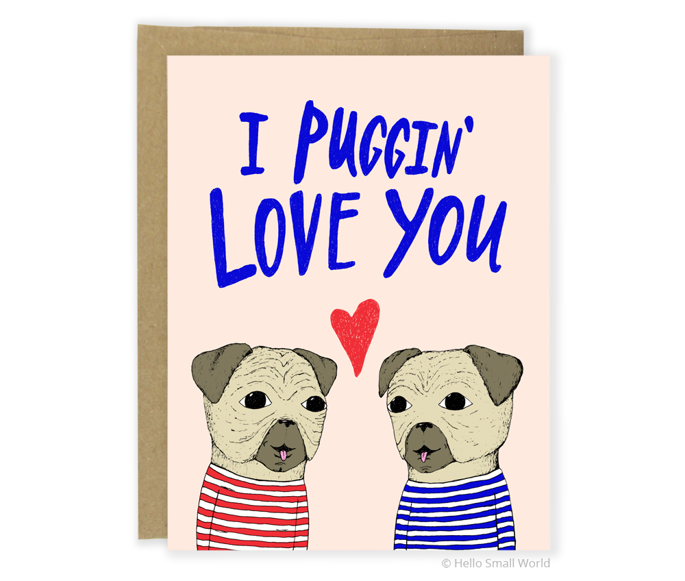 puggin love you card