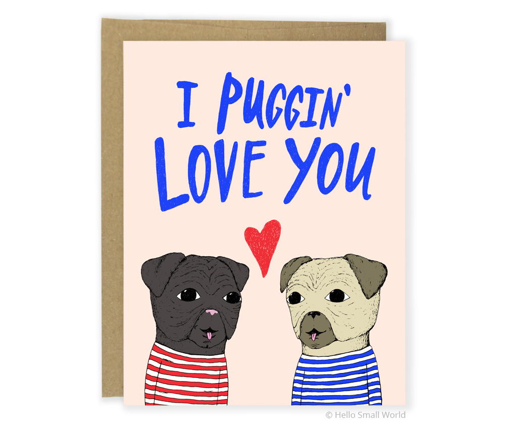I Puggin Love You card with 2 pugs