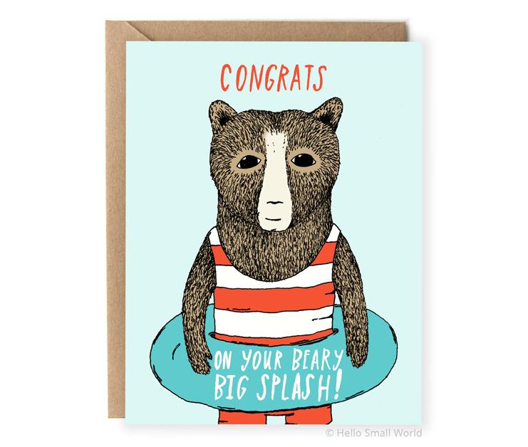 congrats on your beary big splash animal pun congratulations card