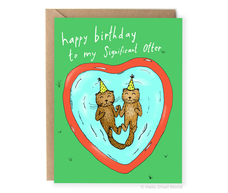 happy birthday to my significant otter pun card