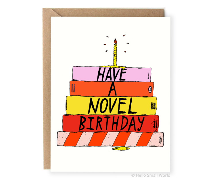 have a novel birthday book lovers birthday pun card