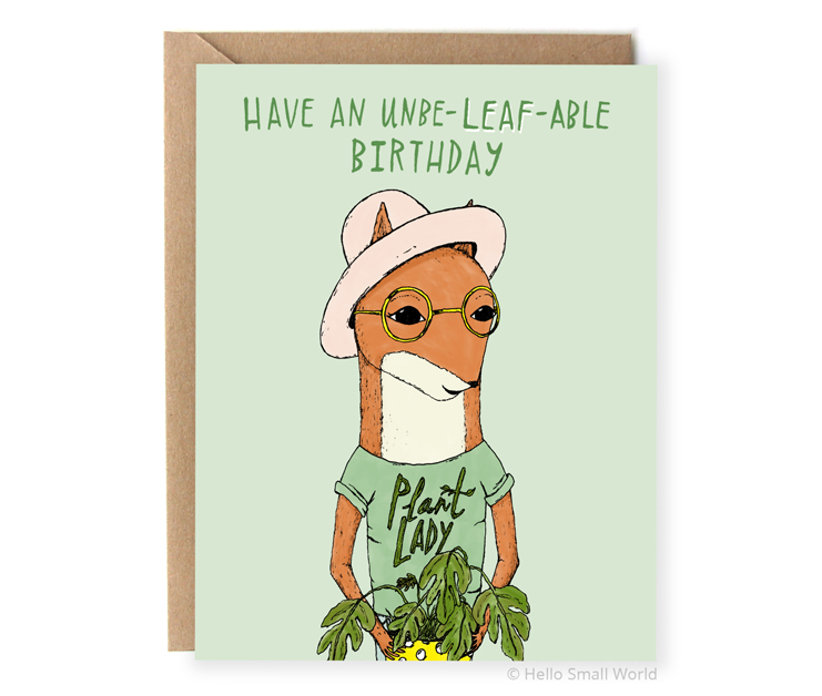 have an unbeleafable birthday plant pun card