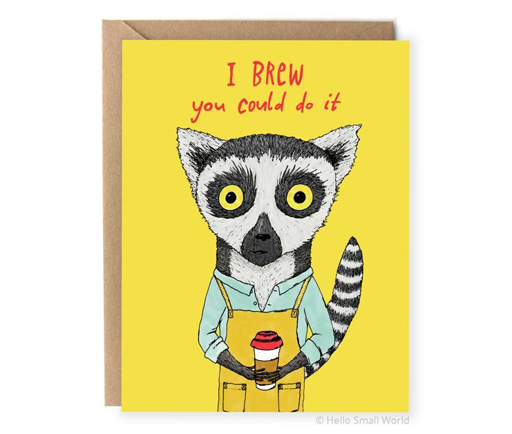 i brew you could do it coffee pun congrats card
