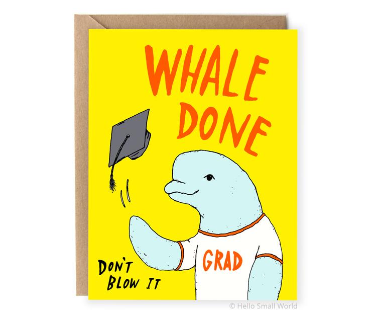 whale done grad dont blow it animal pun graduation card