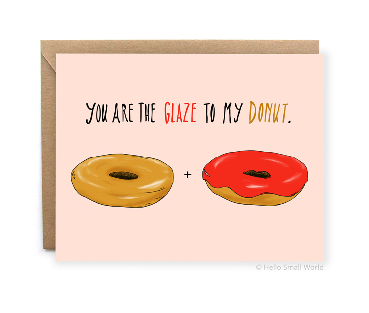 you are the glaze to my donut perfect match love card