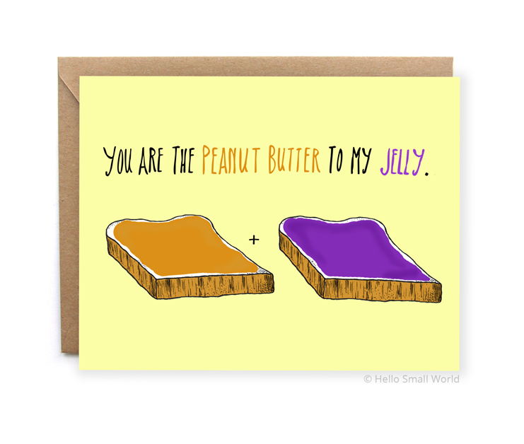 you are the peanut butter to my jelly perfect match love card