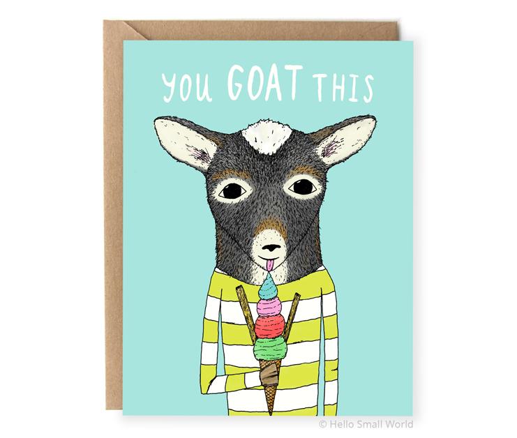 you goat this animal pun encouragement card