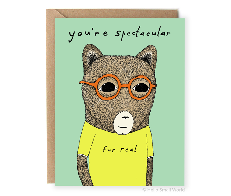 youre spectacular fur real glasses pun animal pun awesome card